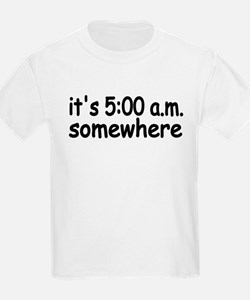 IT'S FIVE AM SOMEWHERE FUNNY CUTE BABY INFANT T-Shirt