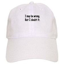 I may be wrong.But I doubt it. Shirt Baseball Cap