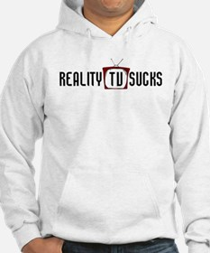 Reality TV Sucks One Liner Funny Hoodie