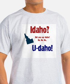Idaho? U-daho! Ash Grey T-Shirt