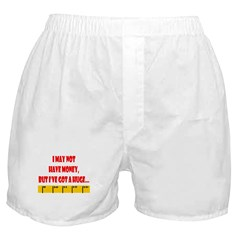 Ruler May Not Have Money but Boxer Shorts