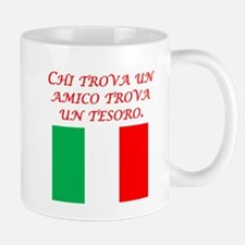 Italian Proverb Friend Treasure Mug