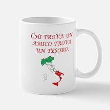 Italian Proverb Friend Treasure Mug