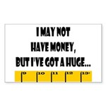 Ruler May Not Have Money But Sticker (Rectangular