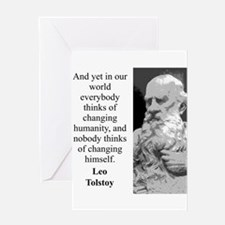 And Yet In Our World - Leo Tolstoy Greeting Card