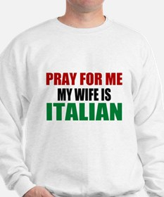 Pray Wife Italian Sweatshirt