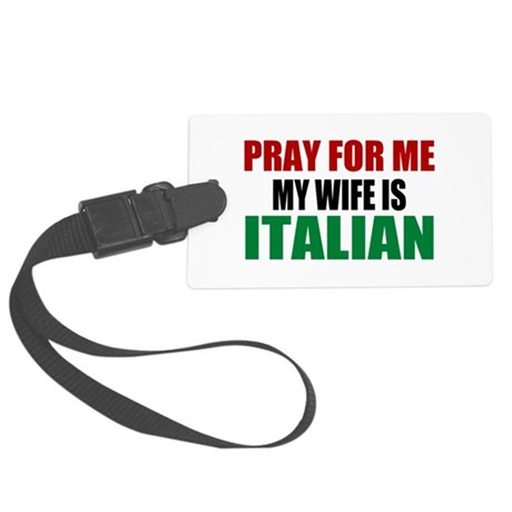 Pray Wife Italian Large Luggage Tag