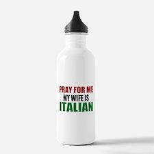 Pray Wife Italian Water Bottle