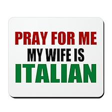 Pray Wife Italian Mousepad