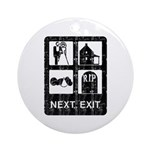 Next Exit Death Ornament (Round)