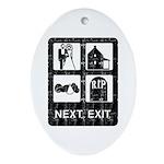 Next Exit Death Ornament (Oval)