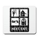 Next Exit Death Mousepad