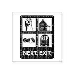 Next Exit Death Square Sticker 3