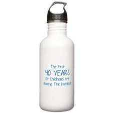 The First 40 Years Of Childhood Sports Water Bottle