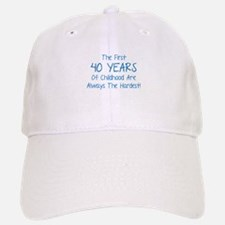The First 40 Years Of Childhood Hat