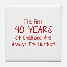 The First 40 Years Of Childhood Tile Coaster