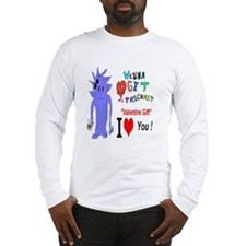 Valentine Gift? Long Sleeve T-Shirt
