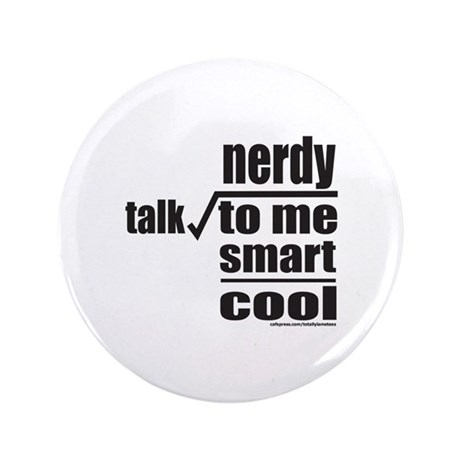 "TALK NERDY TO ME 3.5"" Button (100 pack)"