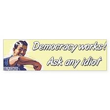 Democracy Works Bumper Bumper Sticker
