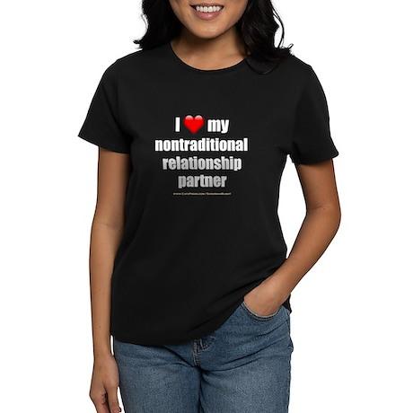 """Love Nontrad Rltshp Ptnr"" Women's Dark T-Shirt"