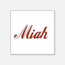 "Miah name Square Sticker 3"" x 3"""