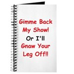 Gimme Back My Show! Journal