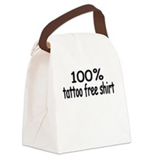 100% tattoo free shirt.png Canvas Lunch Bag