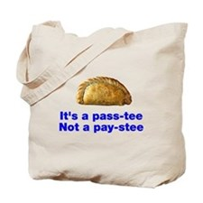 Pasty is a pass-tee Tote Bag