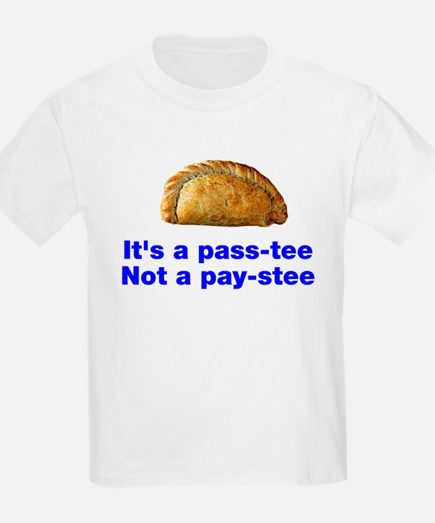 Pasty is a pass-tee T-Shirt