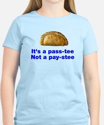 Pasty is a pass-tee Women's Light T-Shirt