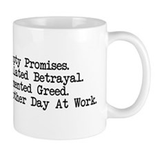 Just another day at work Mug