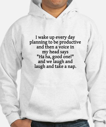 I wake up planning productive Jumper Hoody