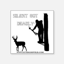 """Silent But deadly Square Sticker 3"""" x 3"""""""