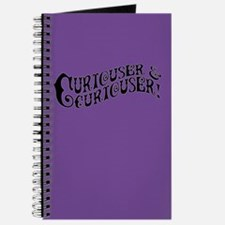 Curiouser And Curiouser Journal