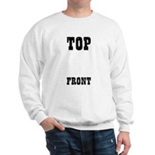 From Top To Bottom Sweatshirt