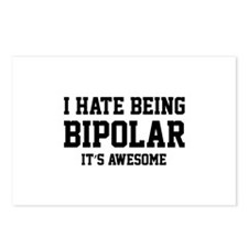 I Hate Being Bipolar. It's Awesome. Postcards (Pac