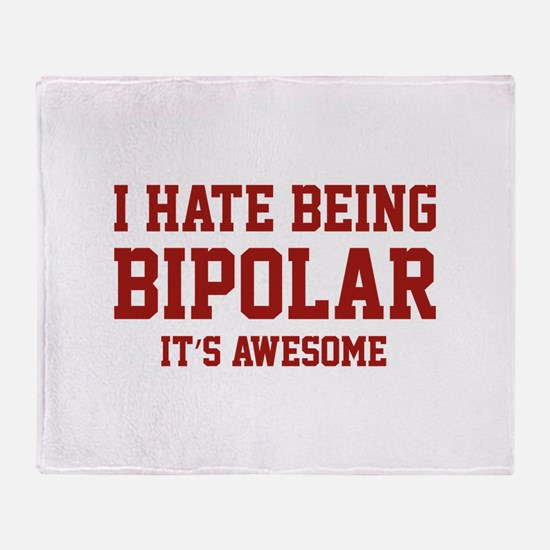 I Hate Being Bipolar. It's Awesome. Stadium Blank