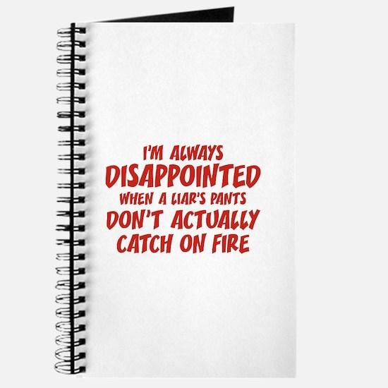 Liar Liar Pants On Fire Journal