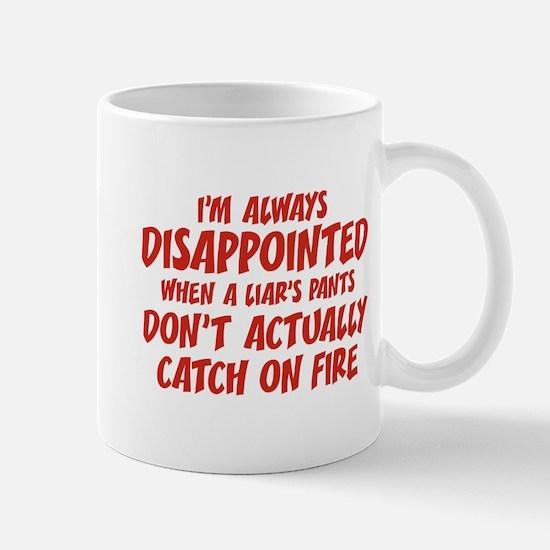 Liar Liar Pants On Fire Mug