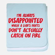 Liar Liar Pants On Fire baby blanket