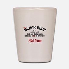 The Black Belt is Shot Glass