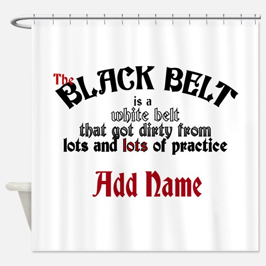 The Black Belt is Shower Curtain