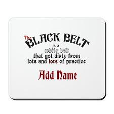 The Black Belt is Mousepad