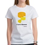 I Love Cheeses Women's T-Shirt
