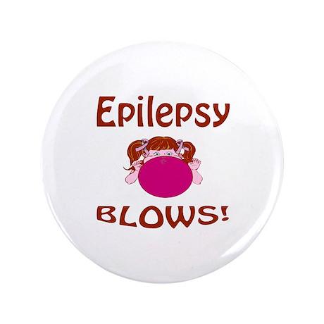 "Epilepsy Blows! 3.5"" Button"