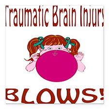 "Traumatic Brain Injury Blows! Square Car Magnet 3"""