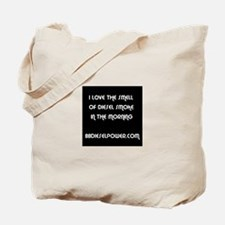 I Love The Smell of Diesel Smoke Tote Bag