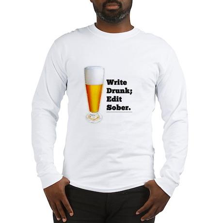 Write Drunk Long Sleeve T-Shirt