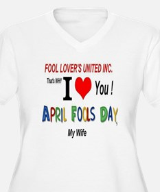 April Fools Day Wife T-Shirt