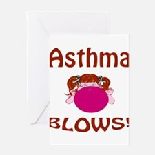 Asthma Blows! Greeting Card